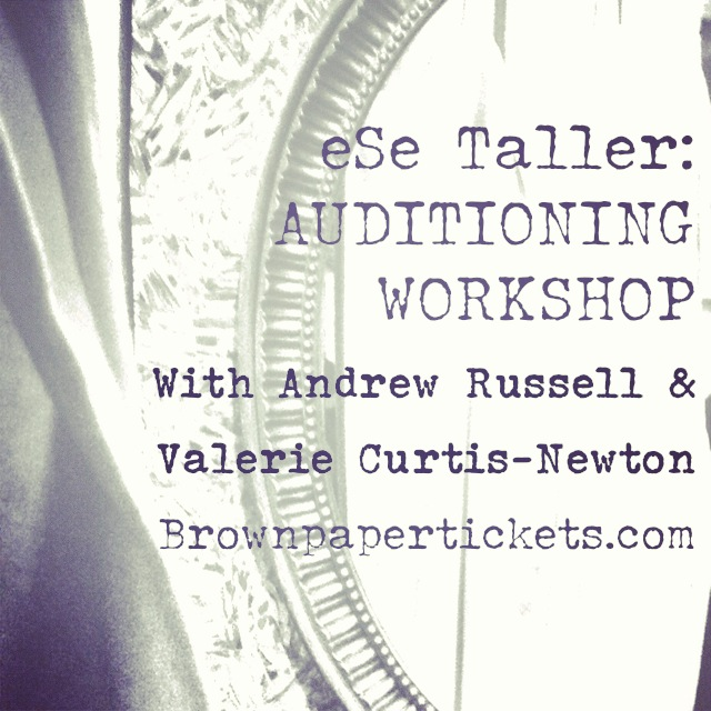 eSe Taller: Auditioning